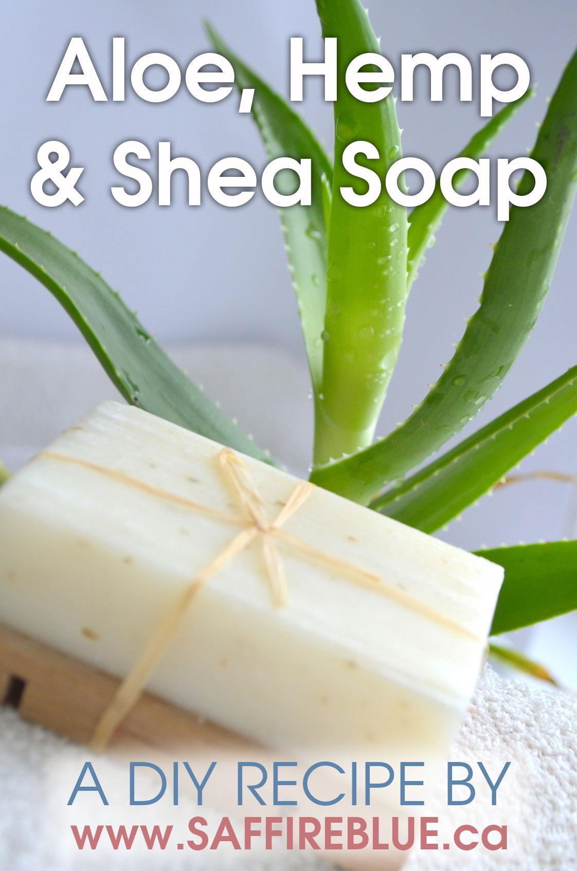 Aloe Hemp Shea Cold Process Soap Recipe Saffire Blue Inc