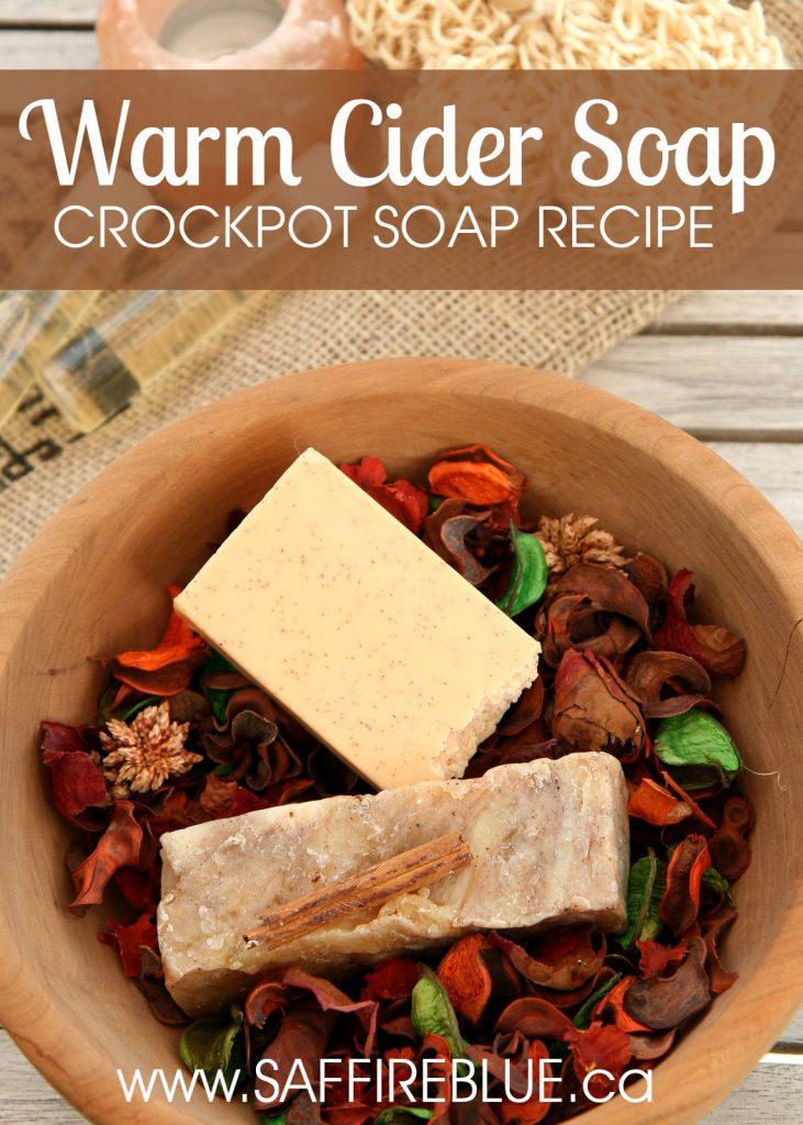 Warm Cider Soap Crockpot Soap Recipe   @SaffireBlueInc